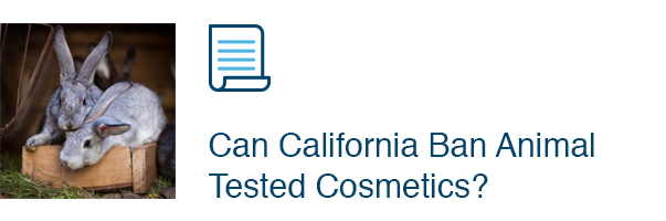 Can California Ban Animal Tested Cosmetics?