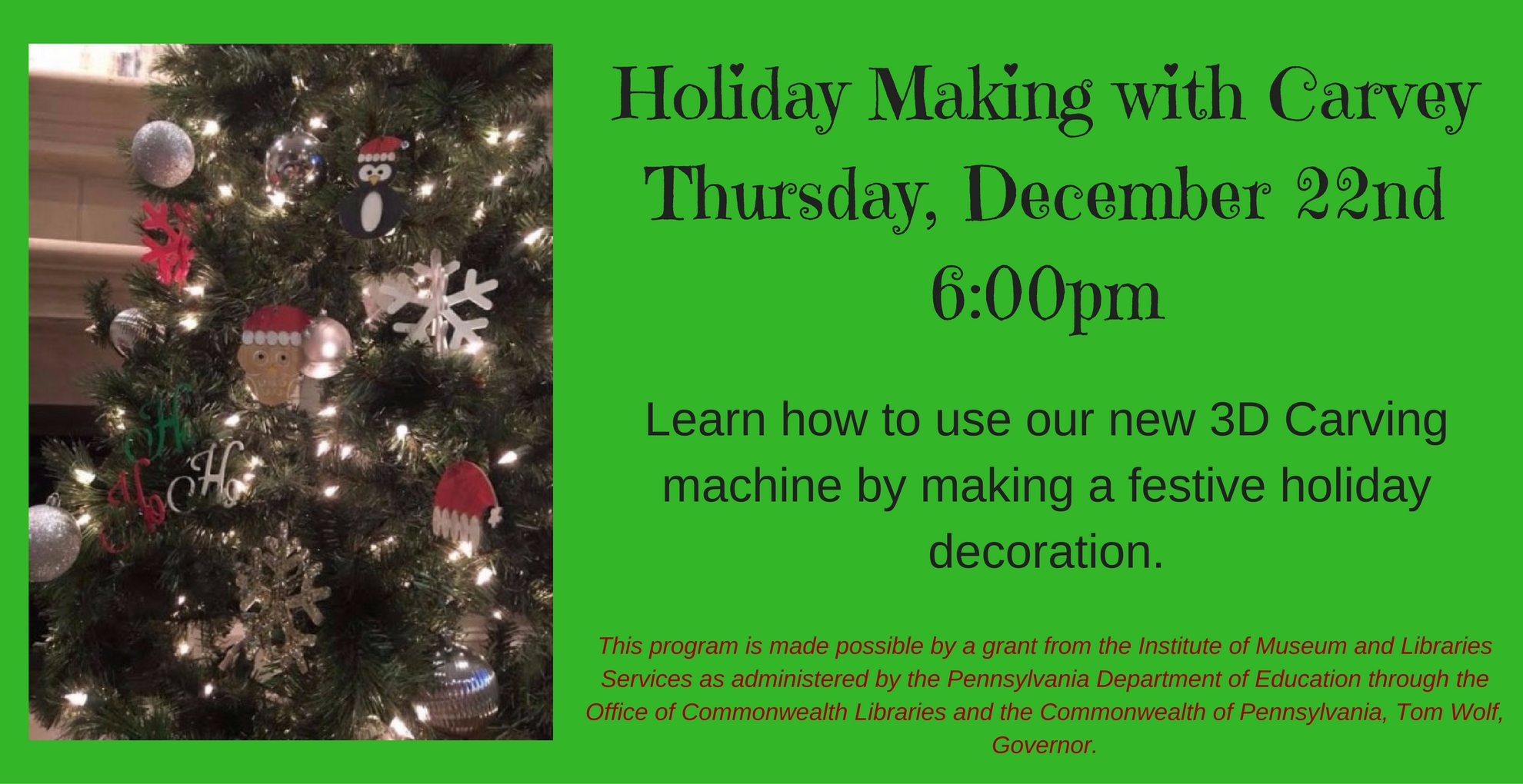 Holiday Making with Carvey