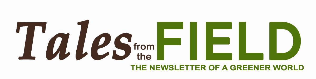 Tales from the Field - AGW Newsletter